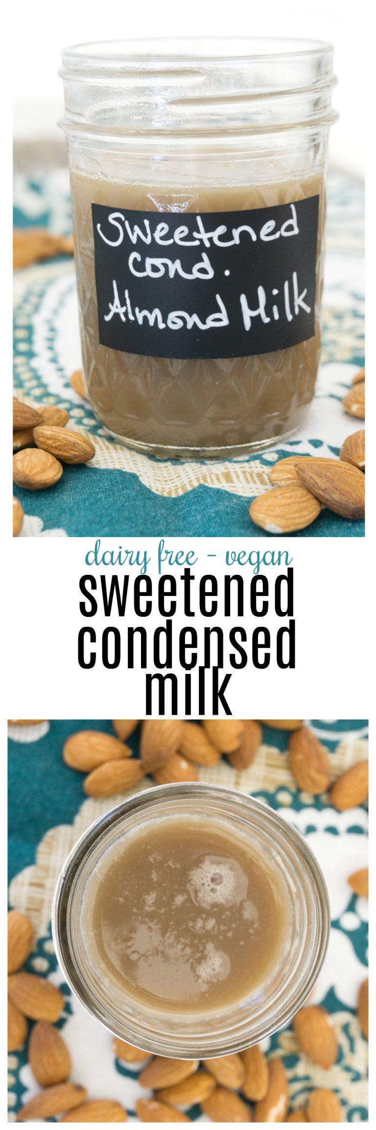 Sweetened Condensed Almond Milk Recipe Vegan Sweetened Condensed Milk Sweetened Condensed Milk Recipes Homemade Sweetened Condensed Milk