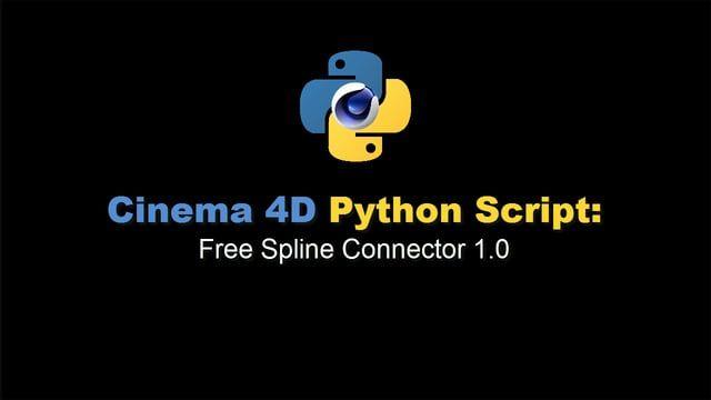 Cinema 4D Python Script: Free Spline Connector 1 0   Free Fallin
