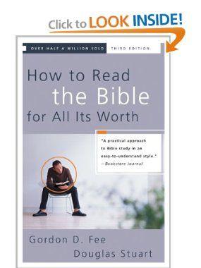 Amazon.com: How to Read the Bible for All Its Worth (0025986246044): Gordon D. Fee, Douglas Stuart: Books
