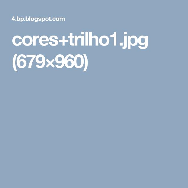 cores+trilho1.jpg (679×960)