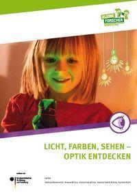 Broschure Licht Farben Sehen Haus Der Kleinen Forscher