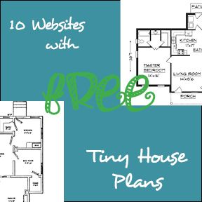 10 Websites With Free Tiny House Plans Tiny House Plans House Plans How To Plan
