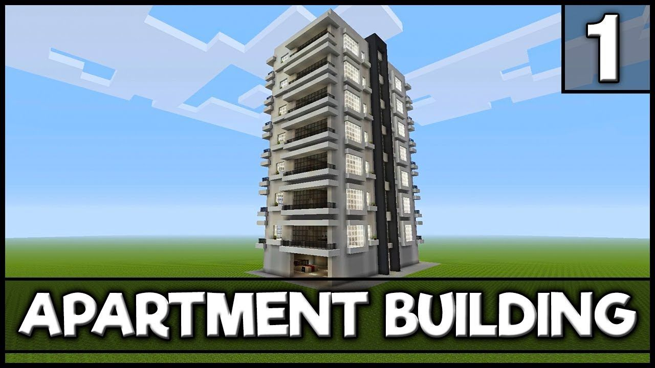 Minecraft How To Build An Apartment Building Part 1 S Cstu