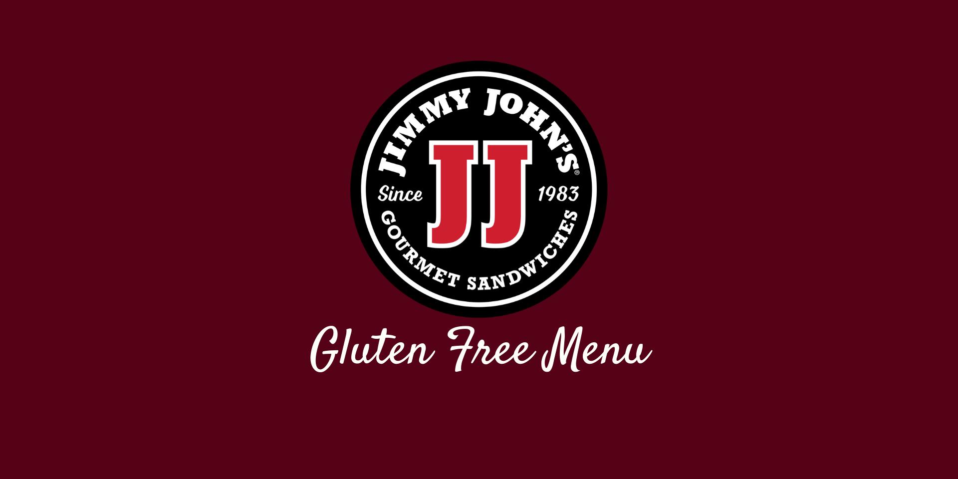 Jimmy John S Gluten Free Menu 2020 Gluten Free Menu Gluten Free Restaurants Gluten Free