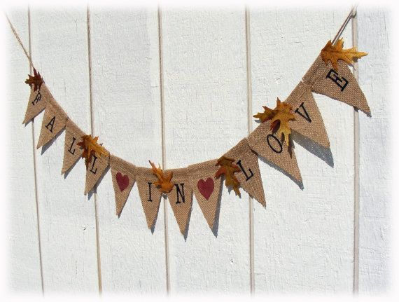 Wedding FALL IN LOVE burlap banner garland for your engagement or wedding - photo prop for fall weddings. $21.00, via Etsy.