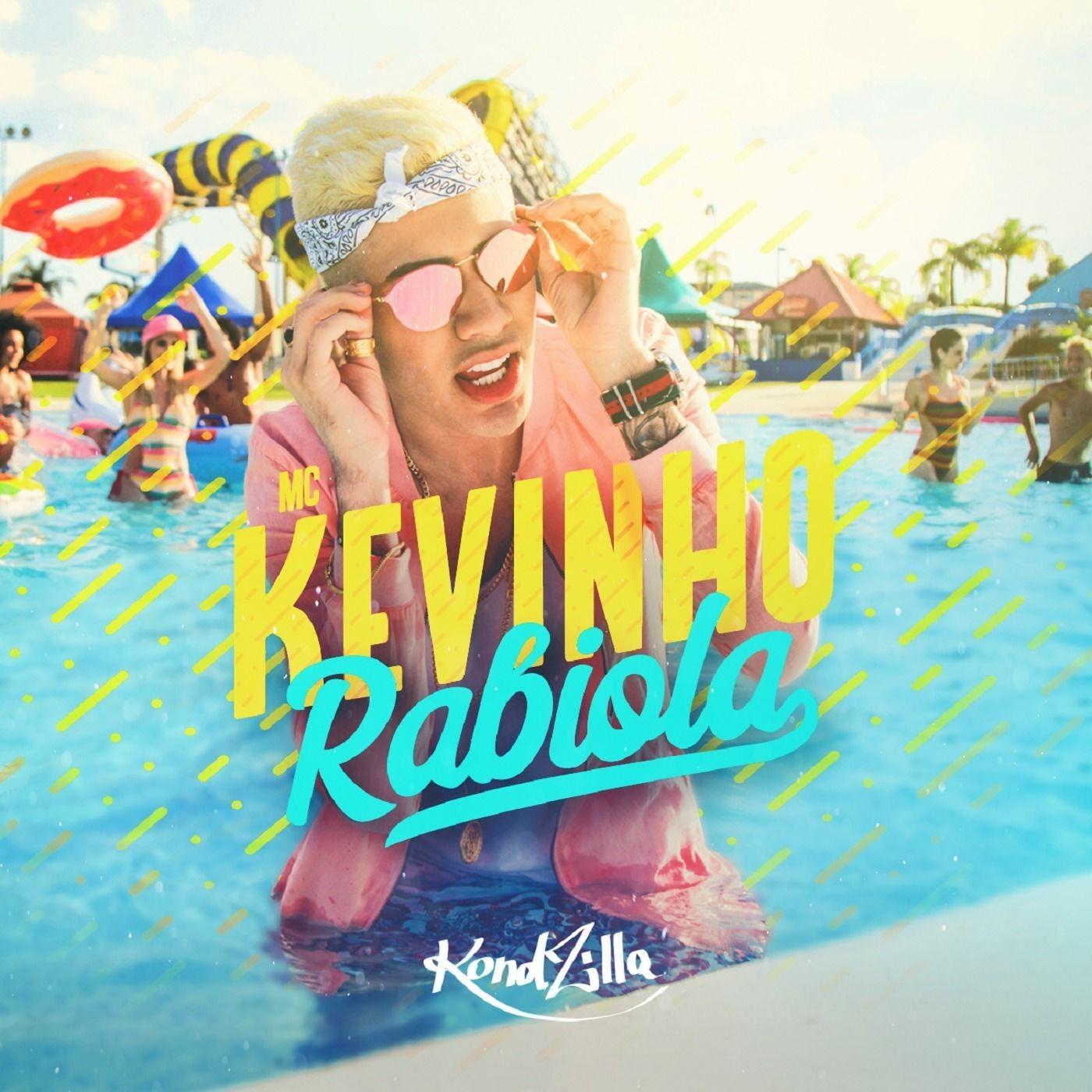 Mc Kevinho Album Rabiola Com Imagens Mc Kevinho Kevinho