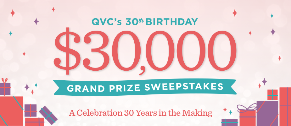 Win a $30,000 cash prize on QVC - 30th Birthday Celebration