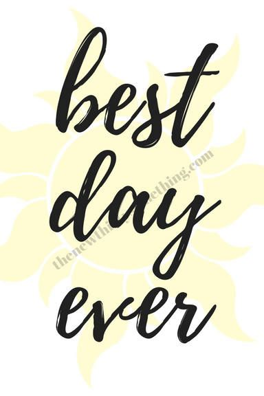 Best Day Ever Rapunzel Tangled Quote Disney Download Printable