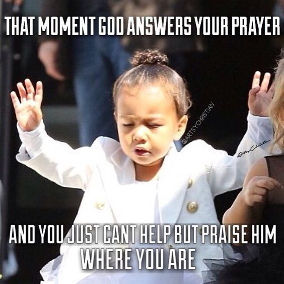 God Surely Answers Prayers At All Times Keep Praying For Your Own Miracles To Happen Cumedy Hut Christian Jokes Funny Christian Memes Christian Humor