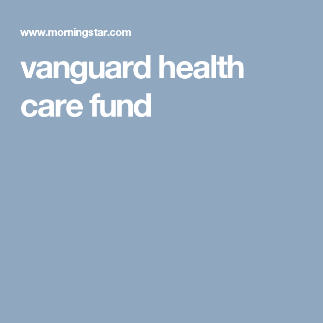 Vanguard Health Care Fund Business And Money Management