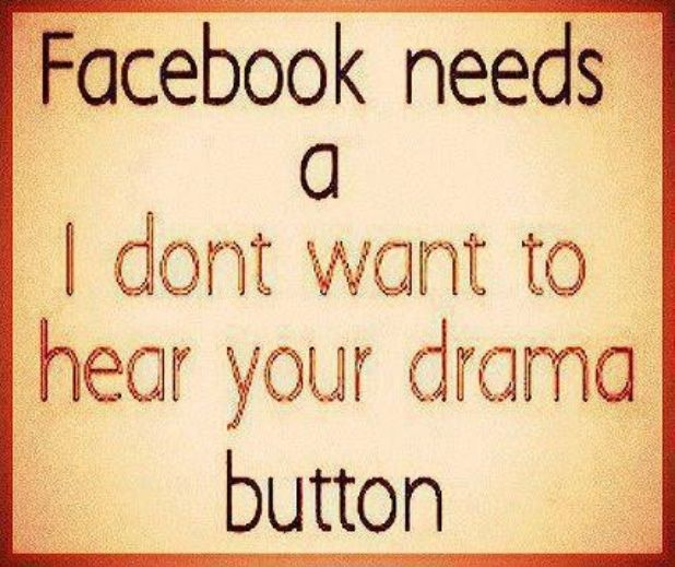 Facebook Quotes About People Who Like Drama