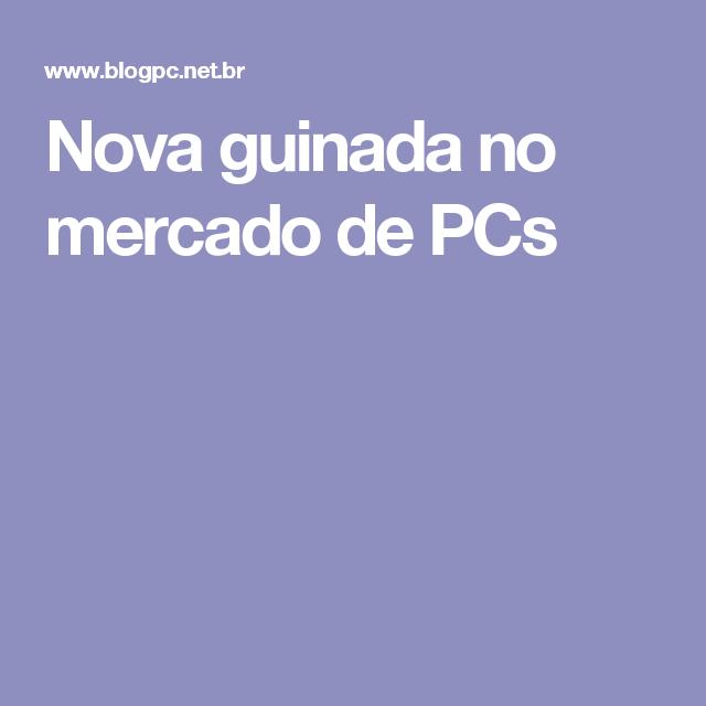 Nova guinada no mercado de PCs