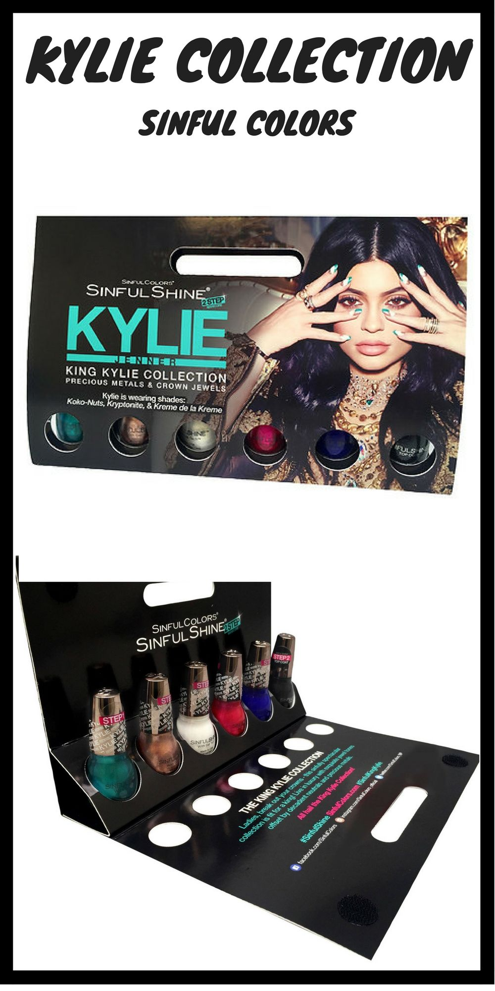 ad SinfulColors Kylie Jenner King Kylie Collection, nail polish ...