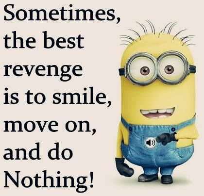 Just Smile It Makes Them Wonder What You Are Up To Minions