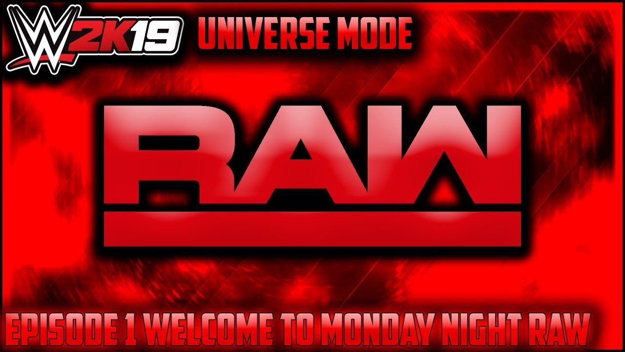 Wwe2k19 Universe Mode Episode 1 Welcome To Monday Night Raw With