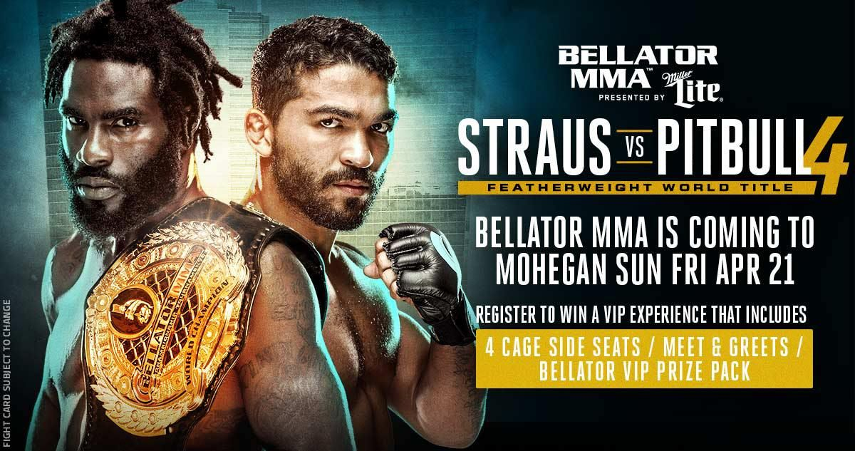 Enter To Win 4 Cage Side Seats And Meet Amp Greets From Bellator Mma Mma Pitbulls Mma Fighters