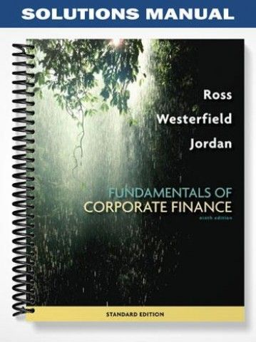 Solutions Manual For Fundamentals Of Corporate Finance 9th Edition