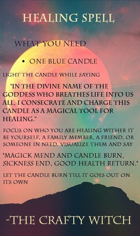 The Crafty Witch: Healing Spell   Pagan/Wiccan/Magic