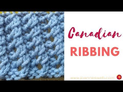 47 Knitted Canadian Ribbing Stretch Knitting Patterns Elastic