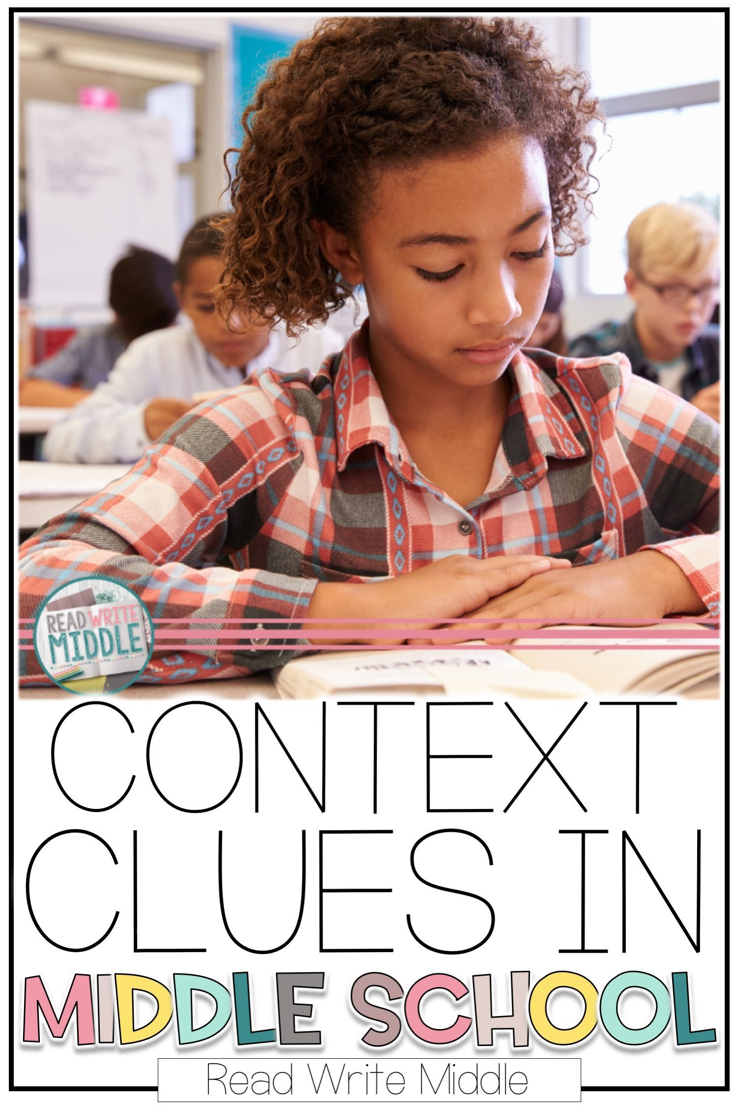 Using Context Clues In Middle School Can Be Simple With