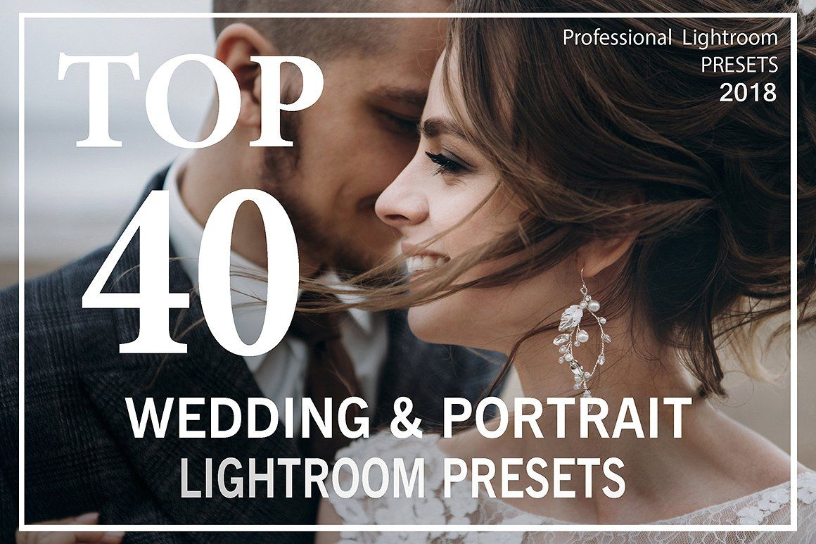 TOP 40 Wedding Lightroom Presets  by Pavel Melnik Photography on