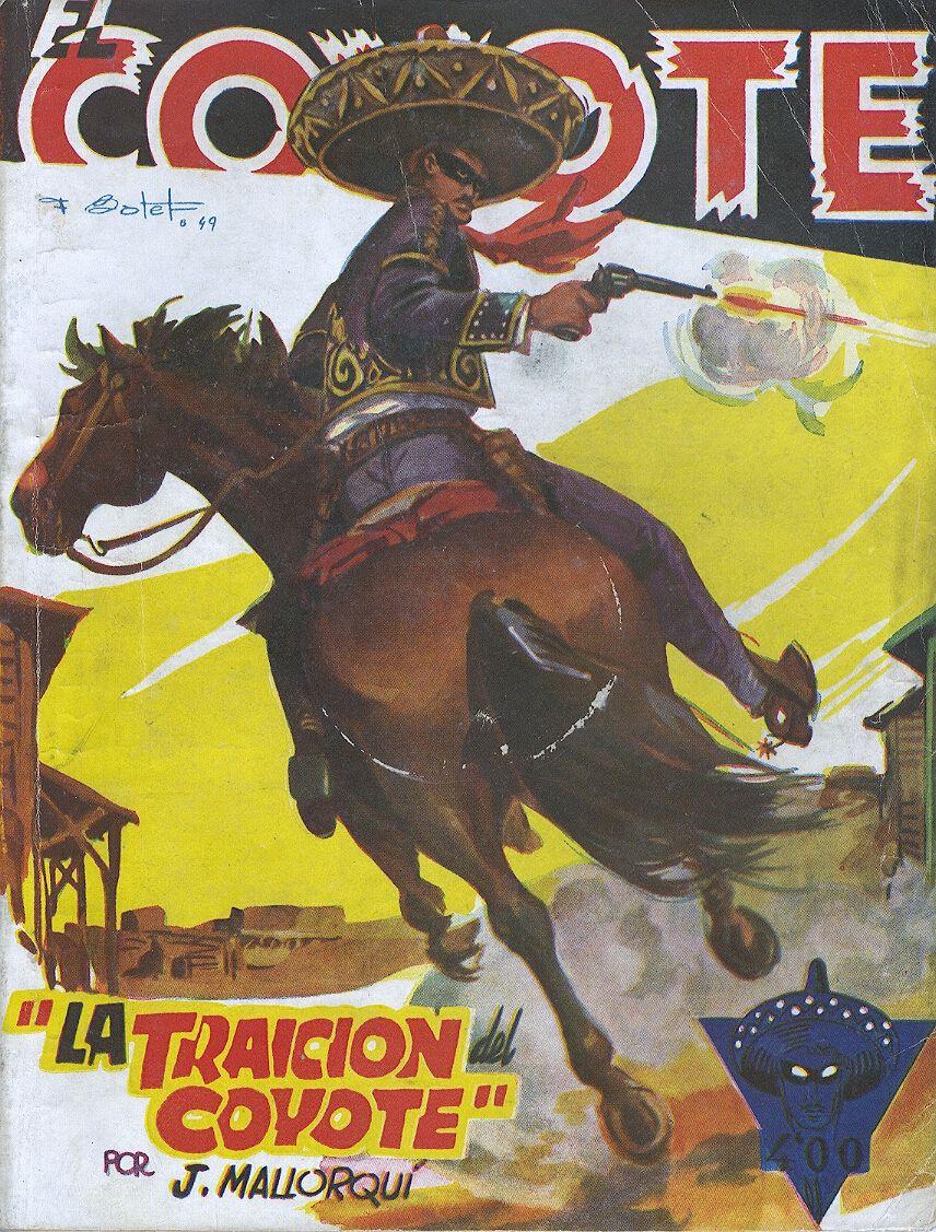 La traición del Coyote. Ed. Cliper, 1949 (Col. El Coyote ; 84)