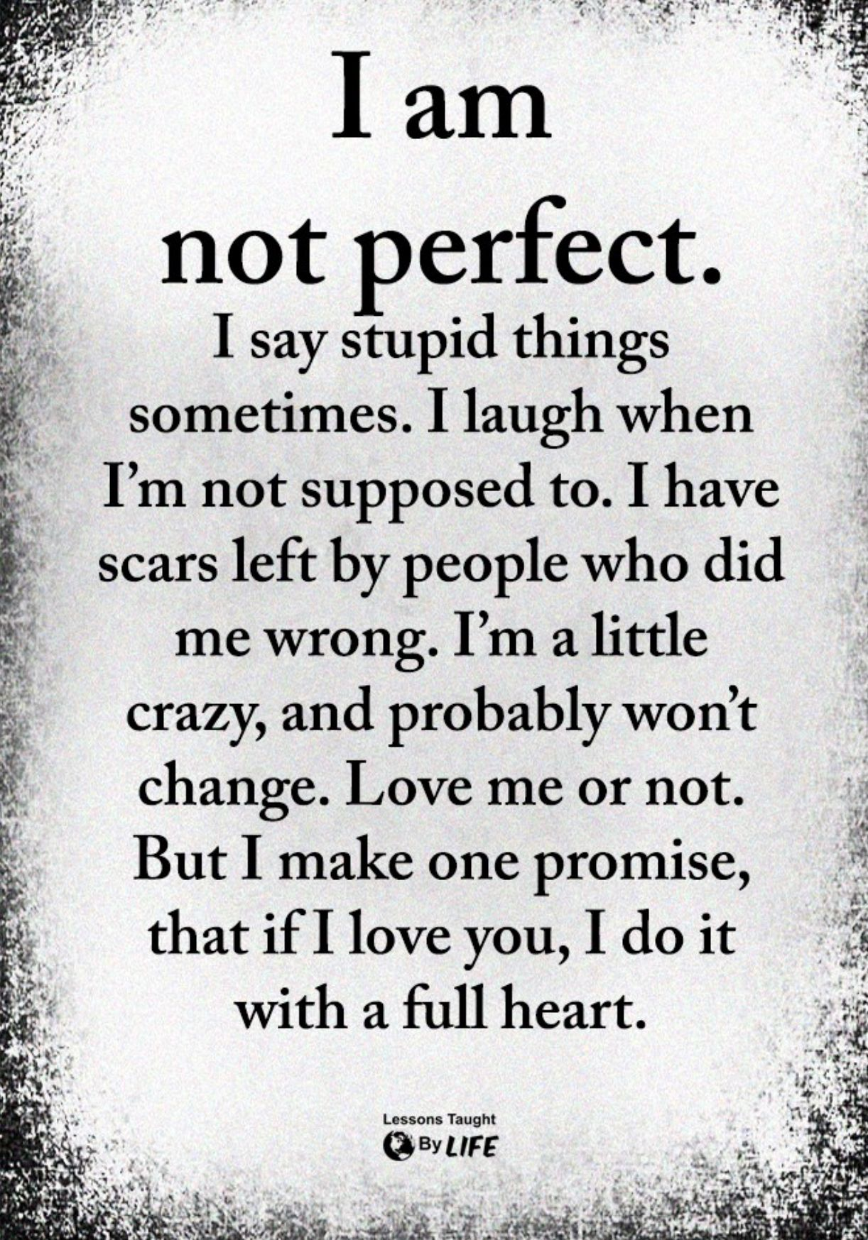 I'm not perfect quotes Deep thought quotes, Perfection