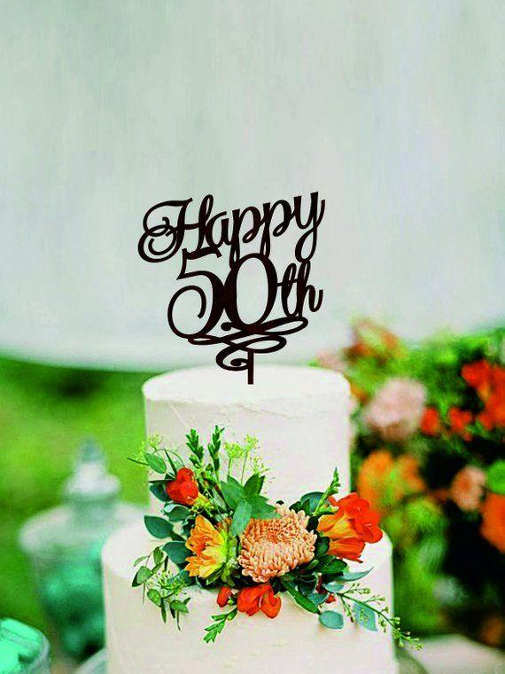 Happy 50th Birthday Cake Topper 50 Years Anniversary Cake Topper
