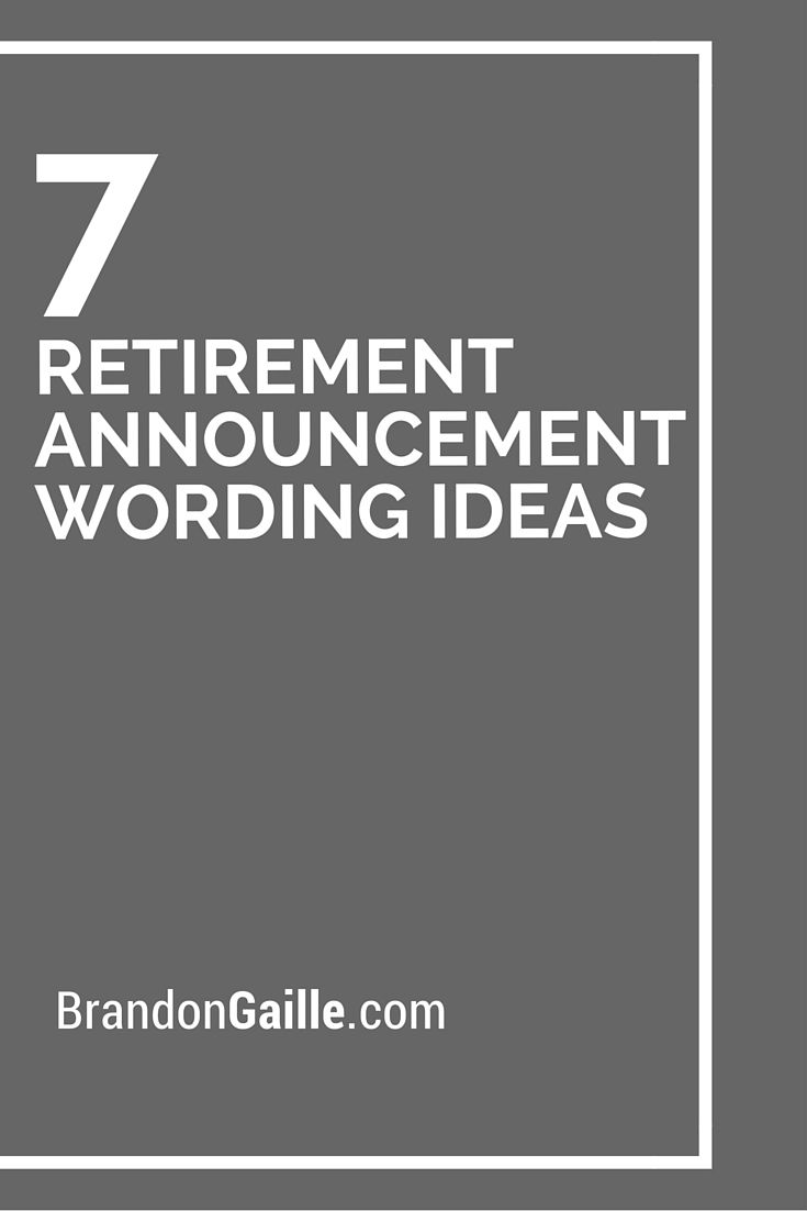7 Retirement Announcement Wording Ideas Words For Cards