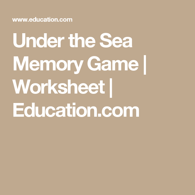 Under the Sea Memory Game | Worksheet | Education.com
