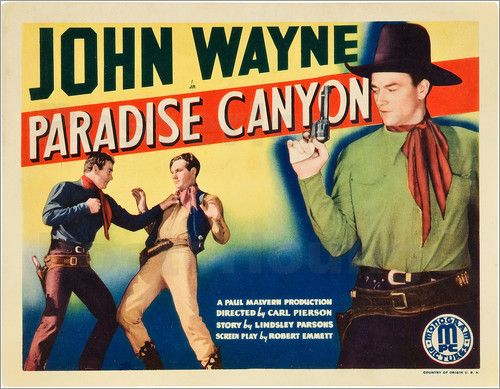 34. Paradise Canyon (1935)    5.2/10   Sent to find counterfeiters, John Wyatt joins Doc Carter's medicine show. They arrive in the town where Curly Joe runs his counterfeiting operation... (52 mins.) Director: Carl L. Pierson Stars: John Wayne, Marion Burns, Reed Howes, Earle Hodgins