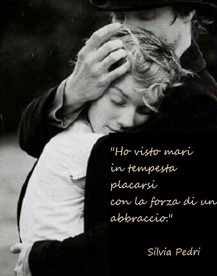 Abbraccio Love Amore Felicità Quote Life Path 2 Quotes E Love