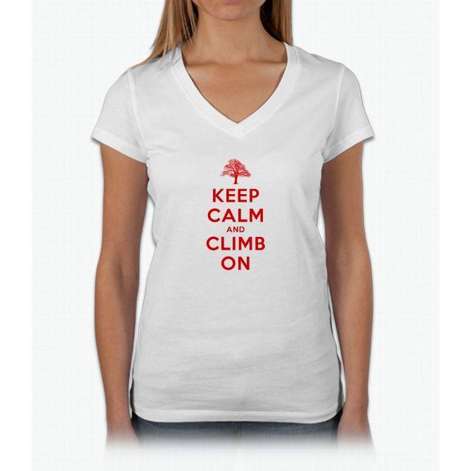 Keep Calm And Climb On Womens V-Neck T-Shirt