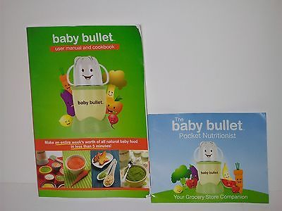 BABY BULLET USER MANUAL AND COOKBOOK ~ BABY FOOD RECIPE BOOK ~ EUC! soft back