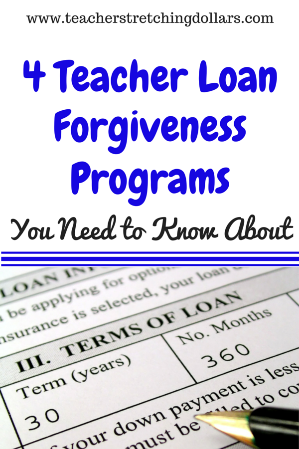 Take A Look At These 4 Teacher Loan Forgiveness Programs To See If