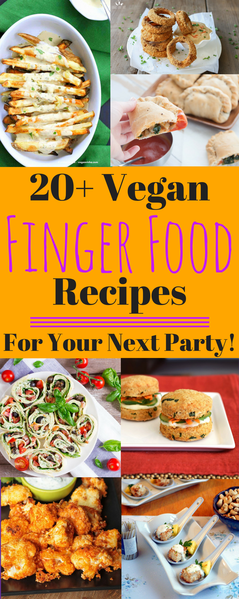 Vegan Finger Food Recipes for your next party! Appetizer
