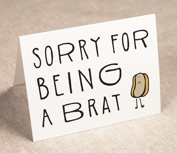 sorry for being a brat - iu0027m the wurst - apology card - recycled - apology card messages