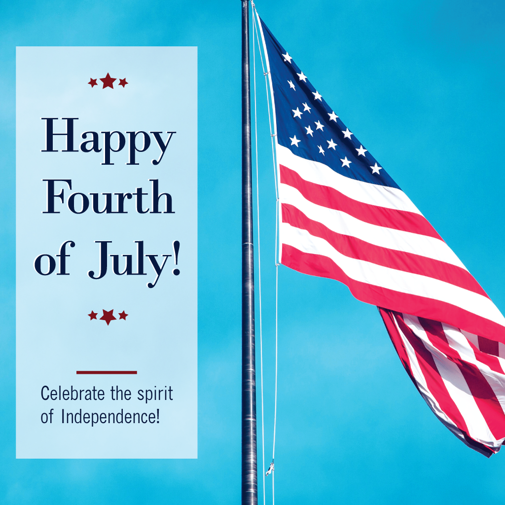 We Wish You A Safe And Happy Independence Day Our Office Closes At Noon On July 3rd And Will Be Close Holiday Promos Closed For Holidays Happy Fourth Of July