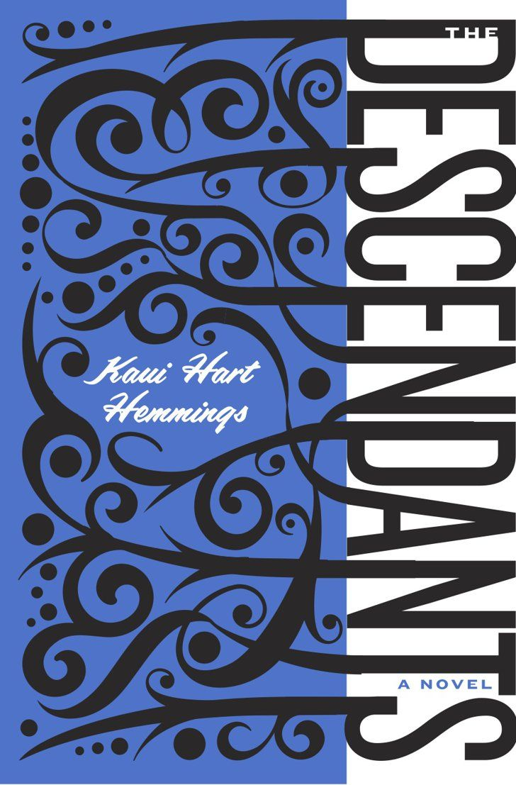 Pin for Later: 50 Books, 50 States: A Literary Map of America Hawaii: The Descendants by Kaui Hart Hemmings