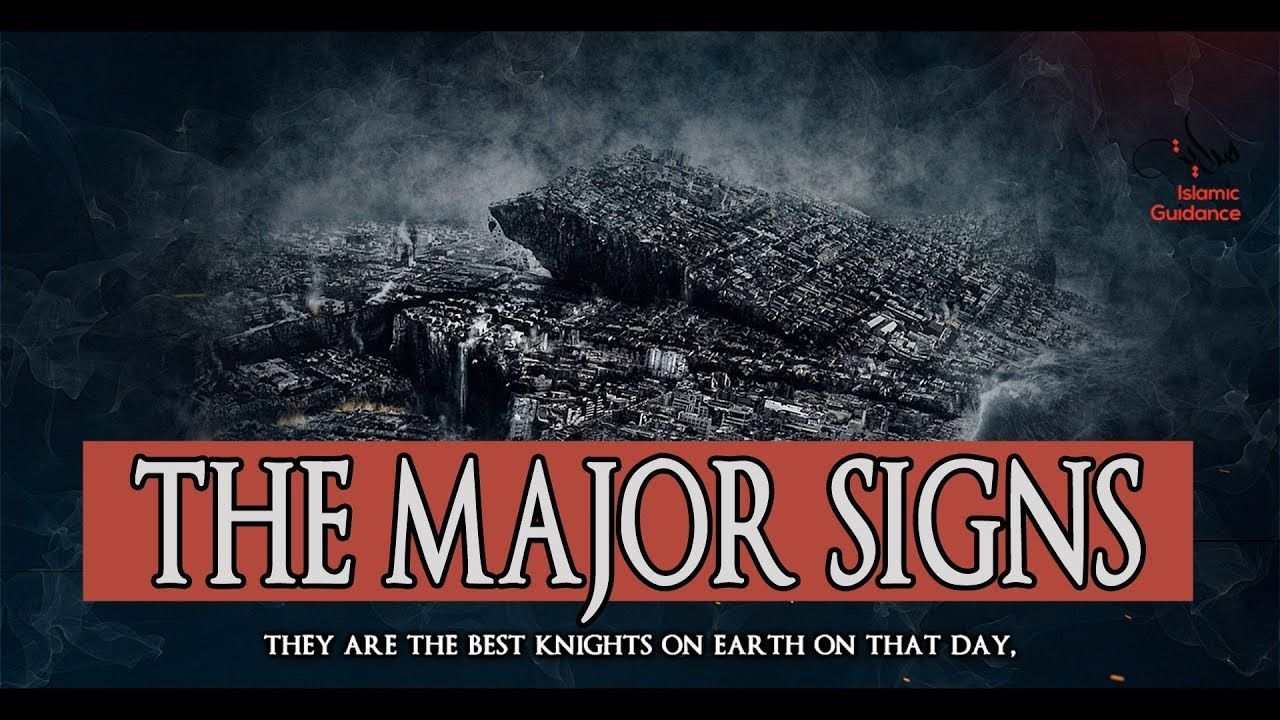 Day Of Judgement Major Signs Day Of Judgement Islam Good