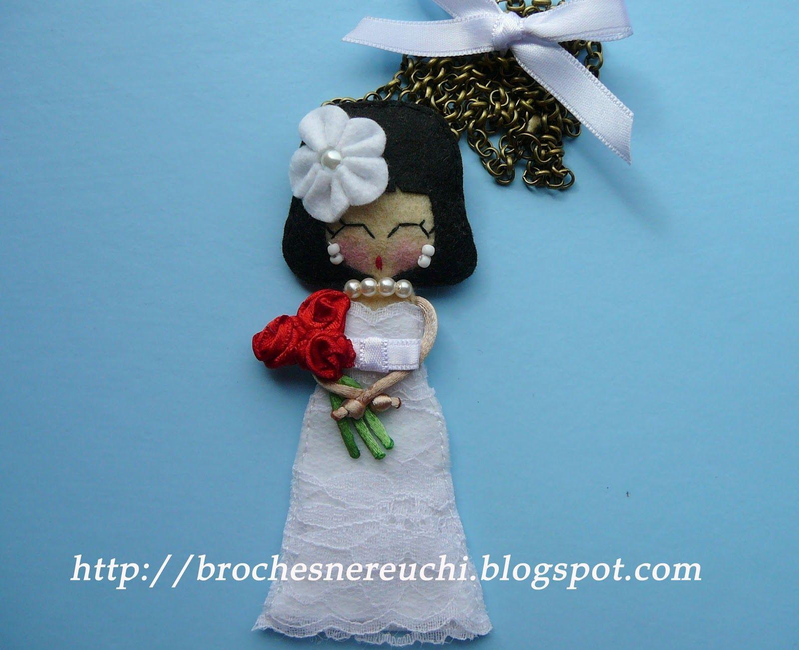 BROCHES NEREUCHI: BROCHE NOVIA PERSONALIZADO | куклы из фетра ...