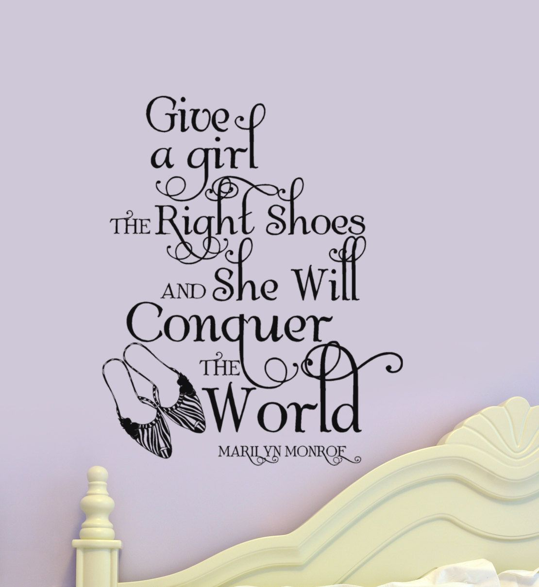 Marilyn monroe wall decal give a girl the right shoes and she will