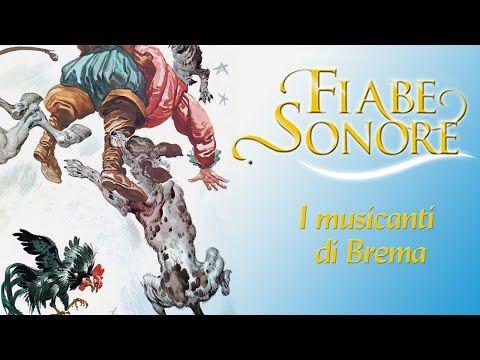 I Musicanti Di Brema Fiabe Sonore Youtube Fiabe Sonore Comic