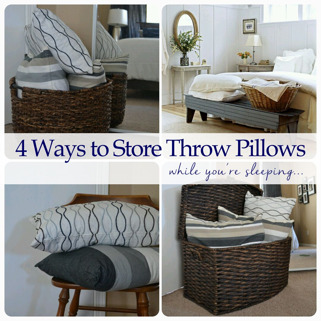 4 Ways to Store Throw Pillows While You\u0027re Sleeping & 4 Ways to Store Throw Pillows While You\u0027re Sleeping | Best of ... pillowsntoast.com