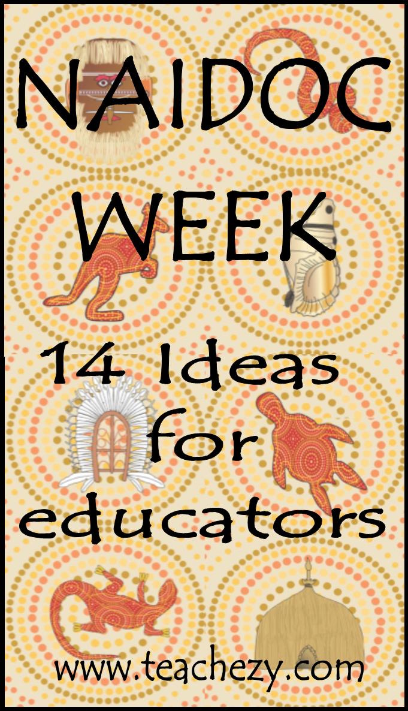 NAIDOC Week-15 ideas for educators | Summer 2016 ...