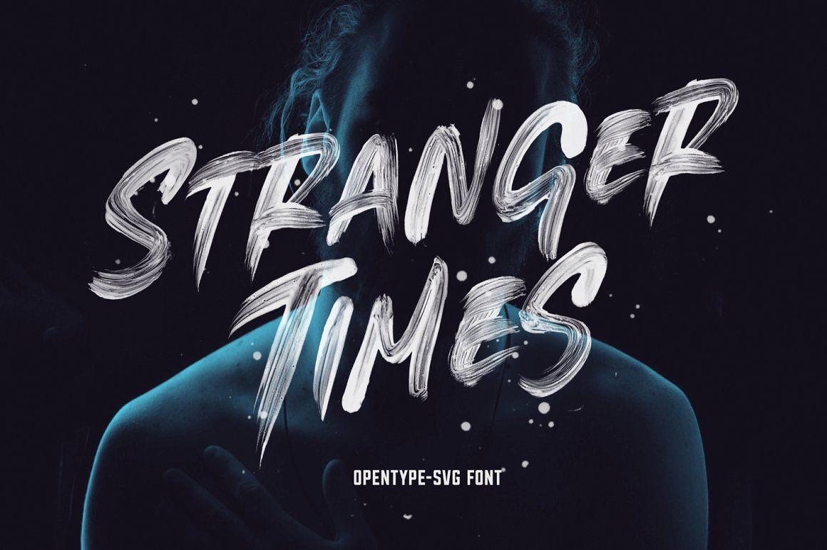 Stranger Times Opentype Svg Font Times Font Brush Font