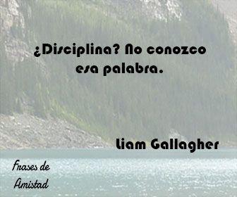 Frases de oasis de Liam Gallagher