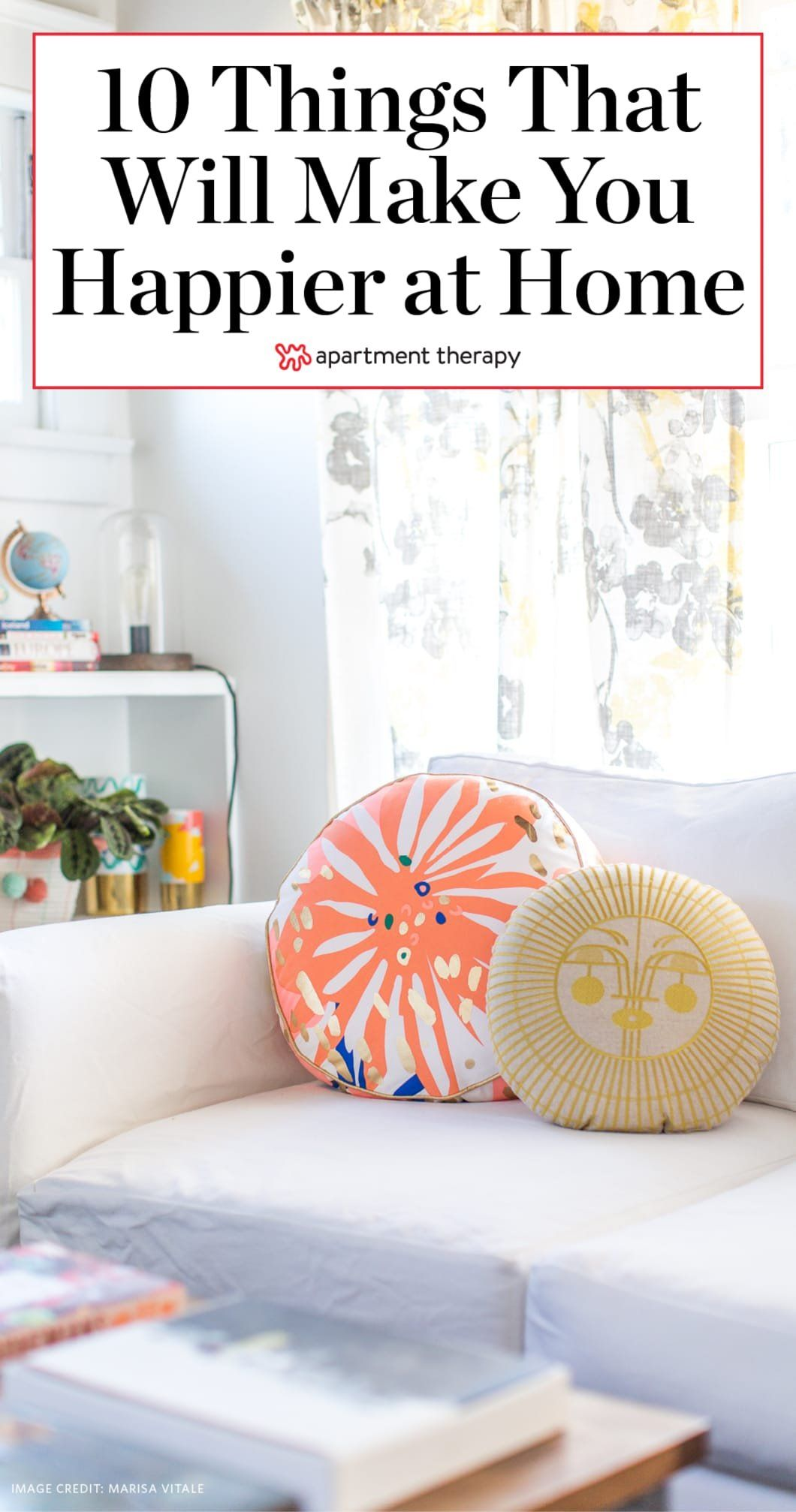 10 Simple Things To Make You Happier At Home In 2020 Home Decor Home Decor Tips Farm House Living Room