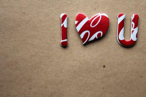 Amor magnético - reutilizar Coca Cola puede - te amo.