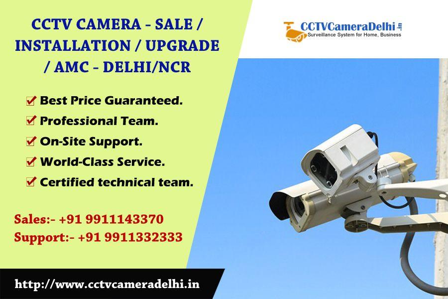 Looking For Cctv Camera Installation Amc Service In Delhi Ncr Cctvcameradelhi In Is The Best Choic Cctv Camera Installation Cctv Camera Surveillance System